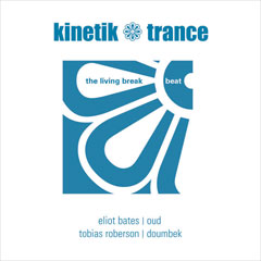 Kinetik Trance: The Living Breakbeat (EP)
